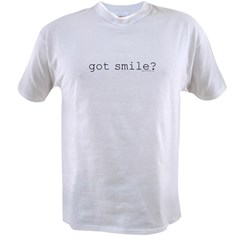 Got Smile? Value T-shirt