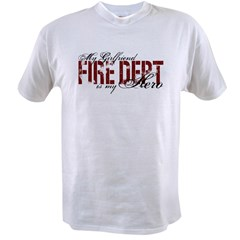 My Girlfriend My Hero - Fire Dept Value T-shirt