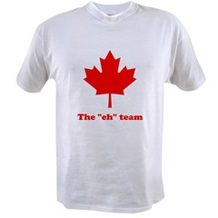 "The ""eh"" Team Value T-shirt"