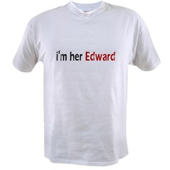 I'm her Edward Value T-shirt