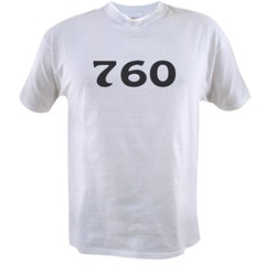 760 Area Code Value T-shirt
