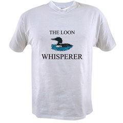 The Loon Whisperer Value T-shirt