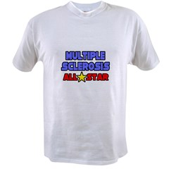 """Multiple Sclerosis All Star"" Value T-shirt"