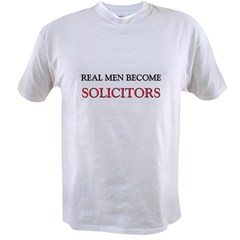 Real Men Become Solicitors Value T-shirt