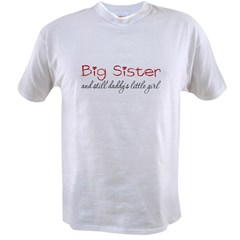 Big Sister Daddys Little Girl Value T-shirt