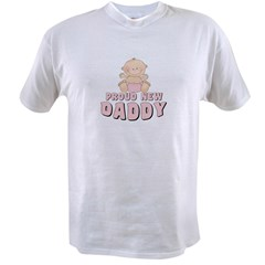 New Daddy Baby Girl Value T-shirt