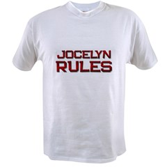 jocelyn rules Value T-shirt