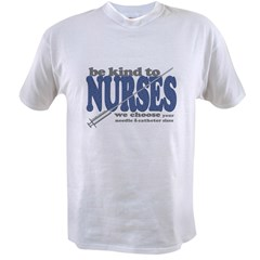 Be Kind to Nurses Value T-shirt