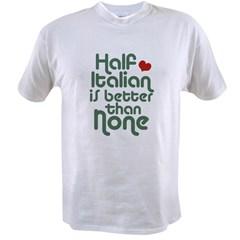 Half Italian Value T-shirt