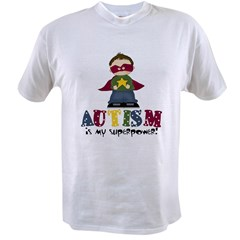 Autism is my Superpower Value T-shirt
