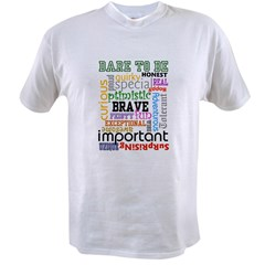 Dare to Be T-Shirt Value T-shirt