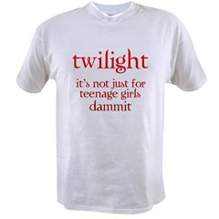 twilight, Not Just for Teenag Value T-shirt