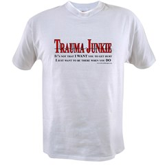 Trauma Junkie Value T-shirt