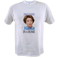 Time To Put Nana Pelosi In a Value T-shirt