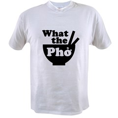 2-whatthepho.gif Value T-shirt