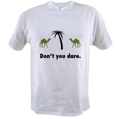 don't you dare Value T-shirt