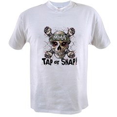 Tap or Snap MMA Value T-shirt
