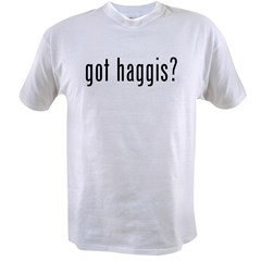 got haggis? Value T-shirt