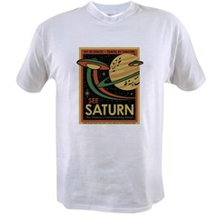 See Saturn Value T-shirt