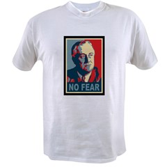 FDR - No Fear Value T-shirt