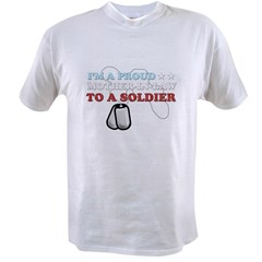 Proud MIL to a Soldier Value T-shirt