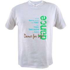 Dance for Life 1 Value T-shirt
