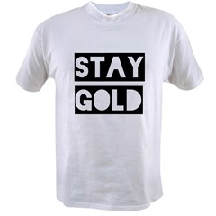 stay gold Value T-shirt