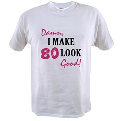 Hot 80th Birthday Value T-shirt