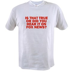 """Is That True?"" Value T-shirt"