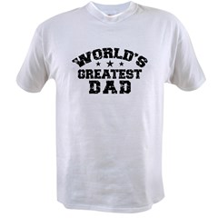 World's Greatest Dad Value T-shirt
