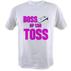 Boss of the Toss Value T-shirt
