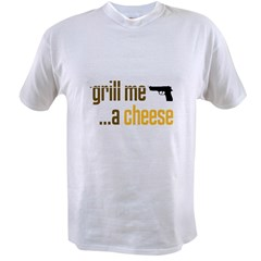 2-GrillMeACheese.jpg Value T-shirt