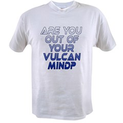 Out of Your Vulcan Mind Value T-shirt