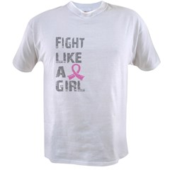 Fight Like A Girl Breast Cancer D 21.8 Value T-shirt