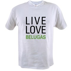 Live Love Belugas Value T-shirt