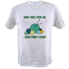Don't Mess With Me... Value T-shirt