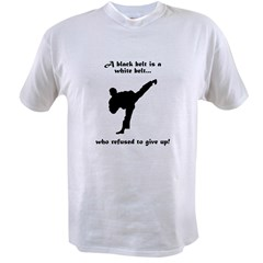 Black Belt Refusal Value T-shirt