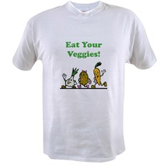 Eat Your Veggies! Value T-shirt