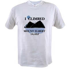 I Climbed Mount Elber Value T-shirt