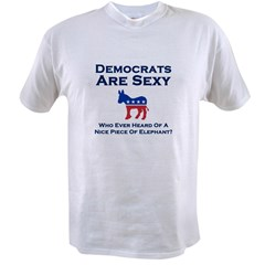 Democrats Are Sexy - Value T-shirt