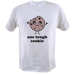One Tough Cookie Value T-shirt