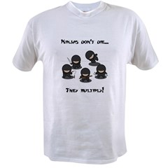 Ninjas Multiply Value T-shirt