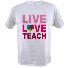Live Love Teach Autism Value T-shirt