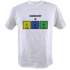 Chemistry is Fun Value T-shirt