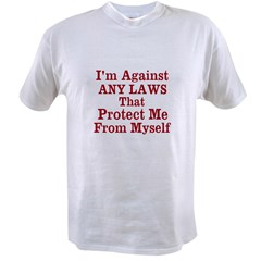 Against ANY Laws Value T-shirt