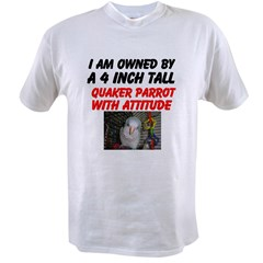 Quaker Parrot Owned Value T-shirt