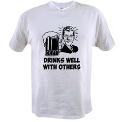 Drinks Well With Others Value T-shirt