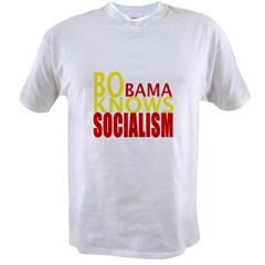 Barack Obama Knows Socialism Value T-shirt