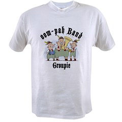 Oktoberfest oom-pah Band Groupie Value T-shirt