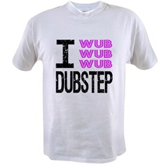 I Wub Dubstep Pink Value T-shirt